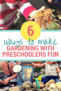 preschooler holding a large deformed carrot and two kids playing in the garden. text reads 6 ways to make gardening with preschoolers fun