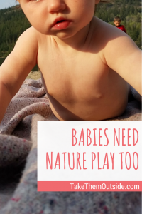 Nature play for Babies | #child #development