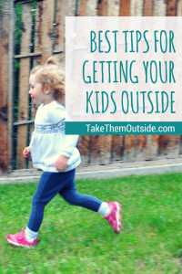 toddler running on the green grass. text reads best tips for getting your kids outside