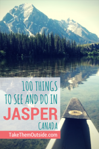 Get your printable list of 100 things to do in Jasper National Park | #jasper #jaspernationalpark #printable #canada