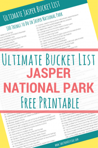 picture relating to Printable List of National Parks referred to as The Top Jasper Bucket Checklist ⋆ Choose Them Exterior