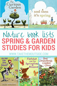 book covers about gardening, flowers, and spring. text reads nature book lists spring and garden studies for kids