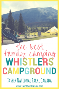 The large playground at Whistlers Campground in Jasper. Text reads: the best family camping, whistlers campground, Jasper National Park