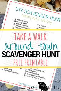 image of a printable scavenger hunt, text reads take a walk around town scavenger hunt free printable