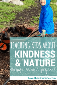 a child pushing a wheelbarrow in the garden, text reads teaching kids about kindness and nature