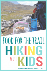 a bag of muffins sitting open beside a backpack on a rock in the mountains, text reads food for the trail hiking with kids