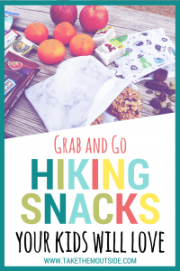 granola bars, trail mix, oranges, and other hiking snacks, text reads grab and go hiking snacks