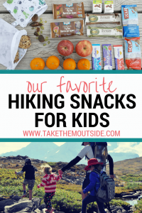 Various grab and go snack options and a family hiking, text reads our favorite hiking snacks for kids