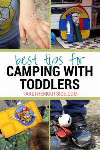 pictures of a toddler's hands, shoes, and sitting in a chair eating, text reads best tips for camping with toddlers