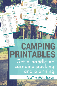 image of camping printables with trees in the background, text reads camping printables get a handle on camping packing and planning