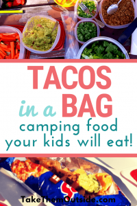 Tacos In A Bag Easy Camping Food Ideas Take Them Outside