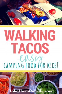 the taco toppings and finished walking tacos, text reads walking tacos, easy camping food for kids