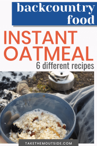 a cup of instant oatmeal at the campsite