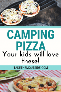 images of pita campfire pizzas, text reads camping pizza your kids will love these