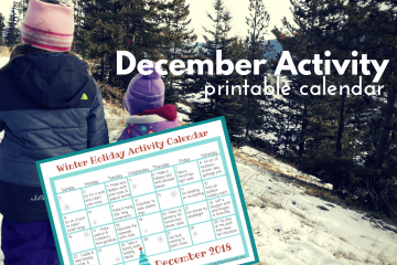 Two girls walking on a snowy path and an image of a december activity calendar printable