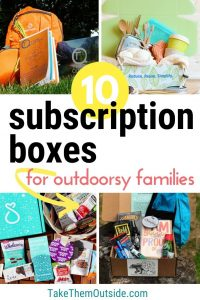 various subscription boxes for outdoorsy women, kids, and families