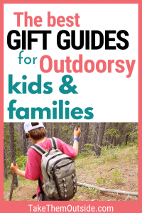a boy hiking in the woods wearing a backpack and carrying sticks. Text reads gift guides for outdoorsy kids and families