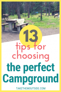 picnic table at a campground with elk in the background, text reads 13 tips for choosing the perfect campground