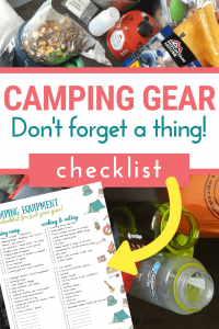 camping equipment with text overlay reading camping gear, don't forget a thing