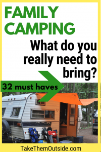 vintage camper set up at the campground, text reads family camping, what do you really need to bring?