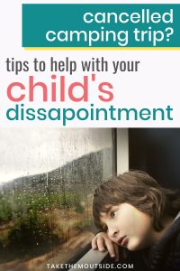 a sad child looking out a rainy window.  text reads tips to help with your child's disappointment