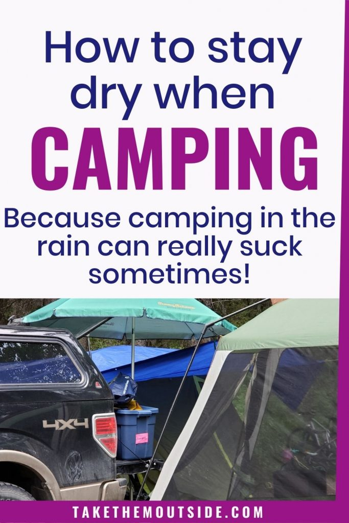 Tips and Hacks for camping in the rain