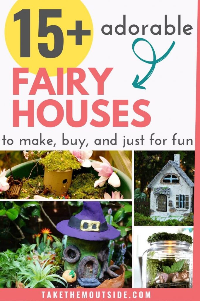 various types of fairy houses to make or buy
